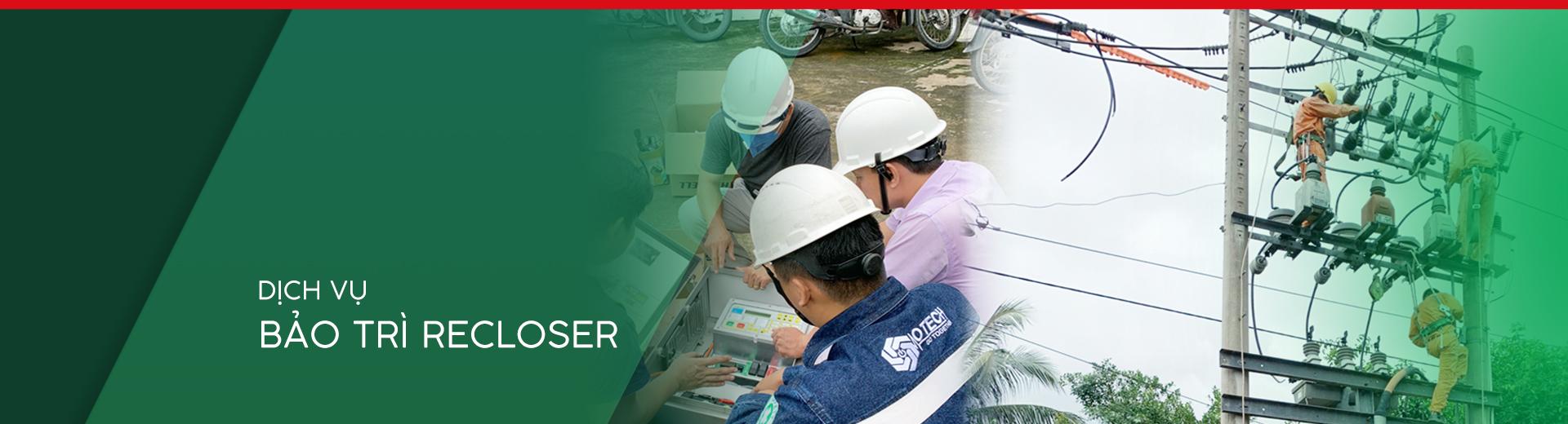 Cover dịch vụ bảo trì recloser Otech